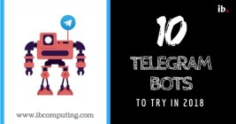 Ten Telegram Bots to try in 2018