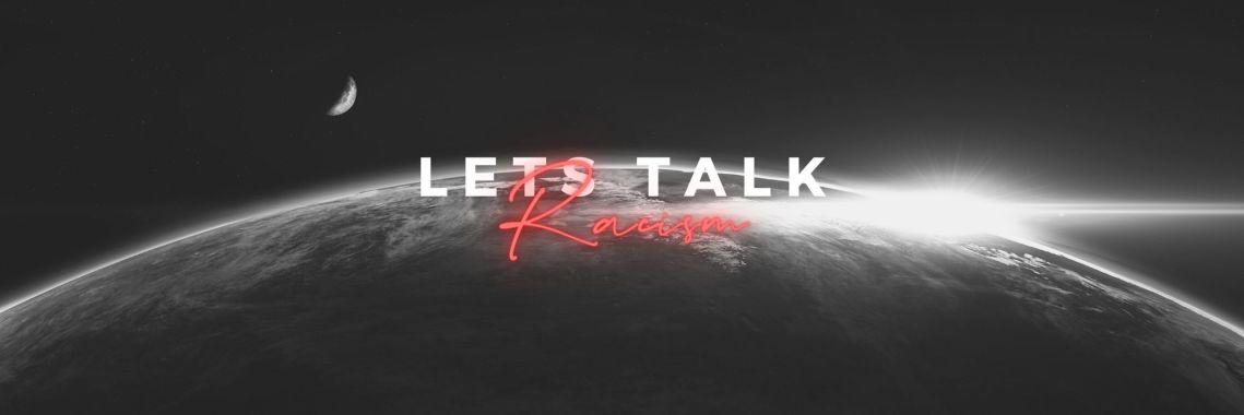 Lets Talk Racism: Discussion with David K. Bernard
