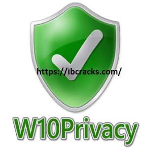 W10Privacy 3.7.0.8 Crack With Keygen Free Download 2021