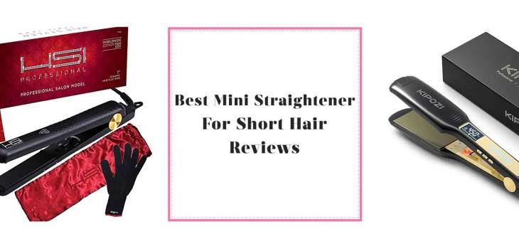 Best Mini Straightener For Short Hair reviews
