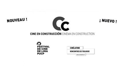 Cine en Construcción selecciona 6 películas de Argentina, Brasil, Chile y Perú