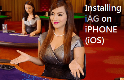 Malaysia Best Casino iBET, Mobile Tutorial – Installing iAG on iPHONE (iOS)!