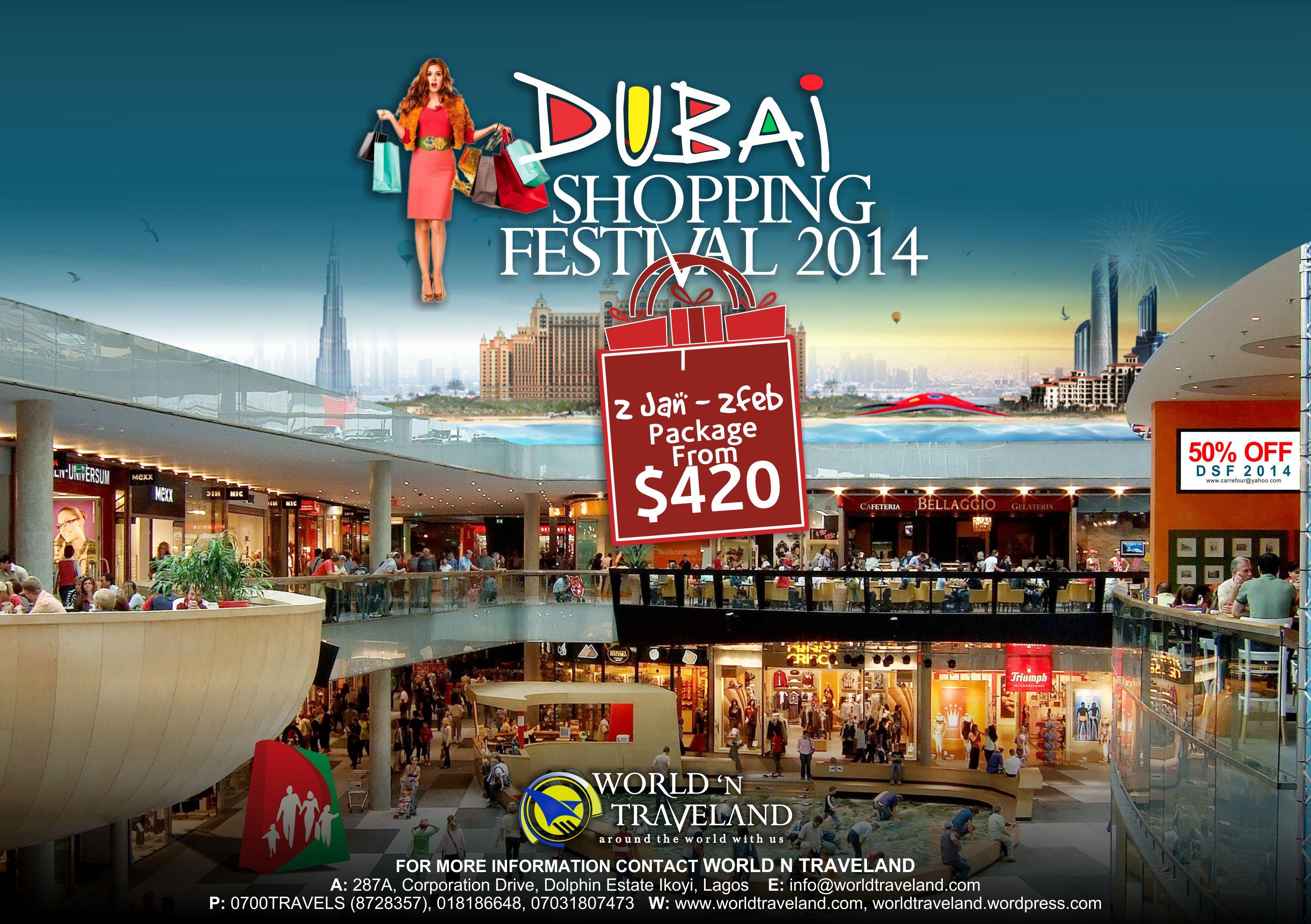DUBAI SHOPPING FESTIVAL Ibiyinka J Famugbode