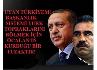 Başkanlık sistemi, federasyon, Komünist Kürdistan ve katillerin affedilişi…