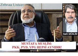 """Salih Muslim'in ağbisi Mustafa Muslim: """"PYD'yi kuran PKK'dır!"""""""