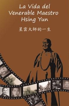 La Vida del Maestro Hsing Yun