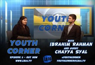 Youth Corner | Episode 2 | Chayya Syal
