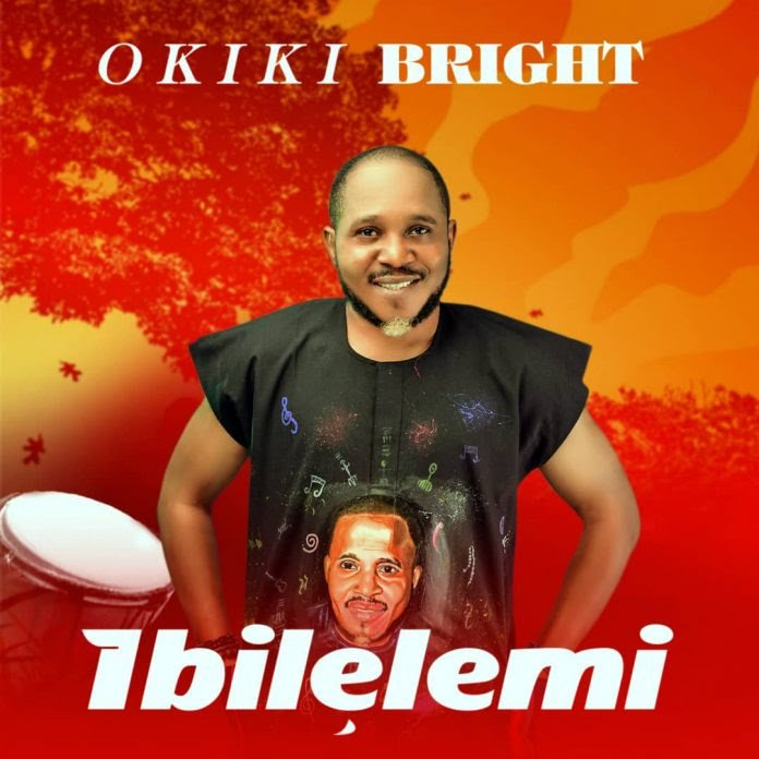 Nigerian hip hop singer Okiki Bright releases new single 'Ibile Lemi'