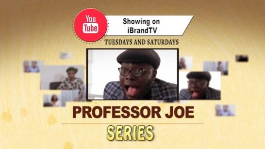 Professor Joe Series (Full Episode) on iBrandTV | iBrandTV