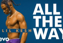 Lil Kesh - All The Way (Official Video) - YouTube