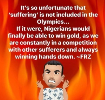 """""""Nigerians Would Win Gold If Suffering Was Added To Olympics""""- Daddy Freeze"""