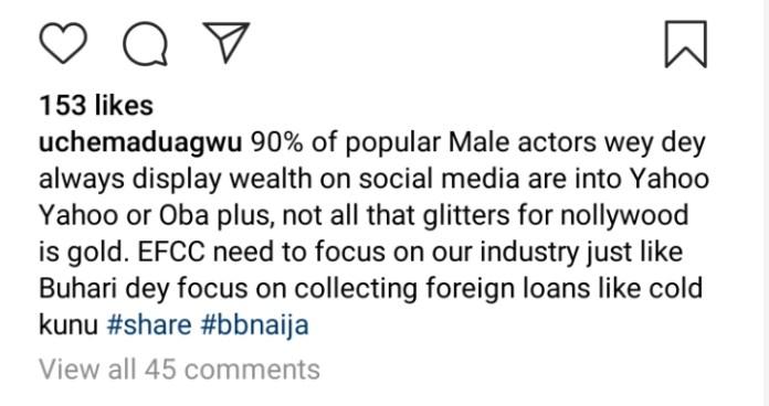 Uche Maduagwu Accuse Male Colleagues Of Internet Fraud
