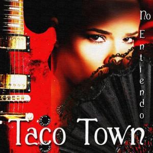 taco-town-no-entiendo-spanish-guitar-lounge-del-mar-2012