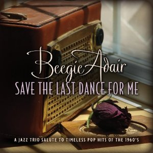 Save the Last Dance for Me - Beegie Adair