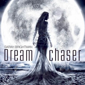 Sarah Brightman – Dreamchaser (2013)