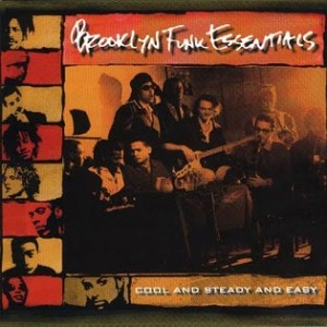Brooklyn Funk Essentials - Cool and Steady and Easy (1995)