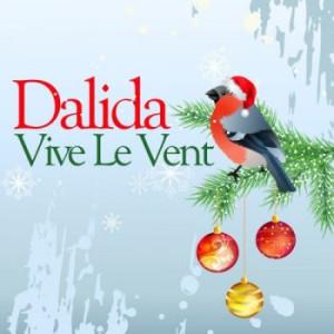 Dalida - Vive Le Vent (2012)
