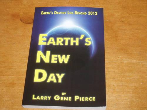 Earth's New Day by Larry Gene Pierce