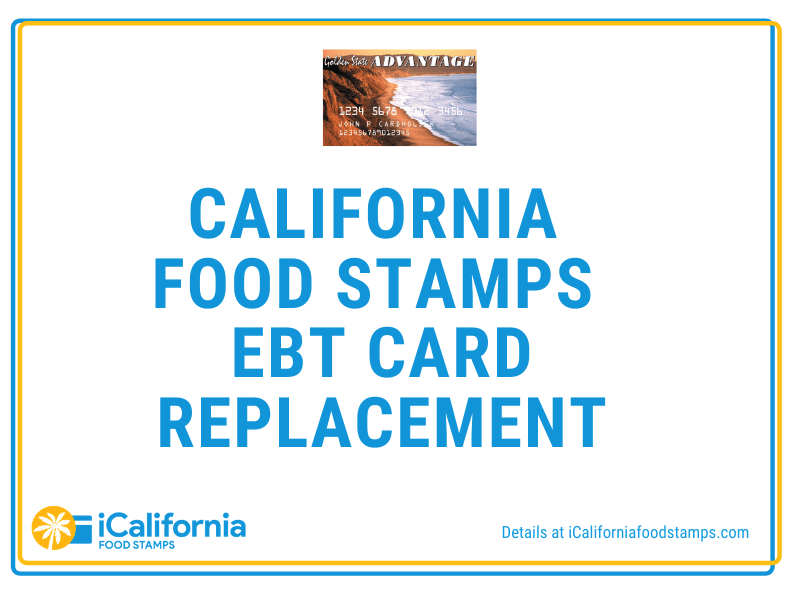 """California Food Stamps Card Replacement"""