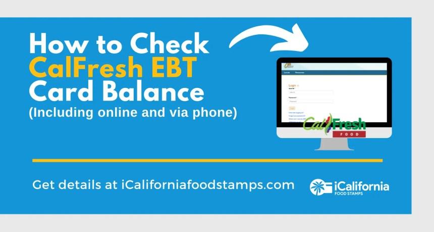 """""""California CalFresh EBT Card Balance"""""""