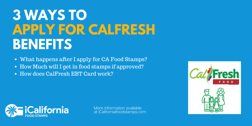 """3 ways to apply for Calfresh benefits"""