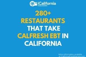 """Restaurants that take EBT in California"""
