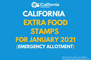 """""""Extra Food Stamps for California - January 2021"""""""