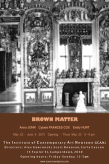 Anna John, Cybele Frances Fox and Emily Hunt - Brown Matter