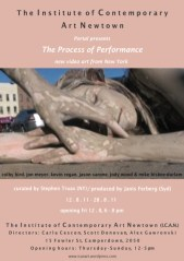 The Process Of Performance - Curated by Stephen Truax/Produced by Janis Ferberg
