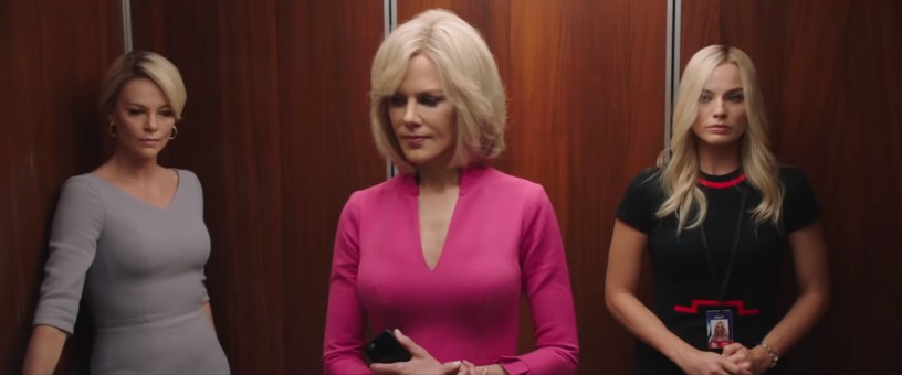 Charlize Theron, Nicole Kidman, and Margot Robbie star in the Fox News scandal drama BOMBSHELL (2019)