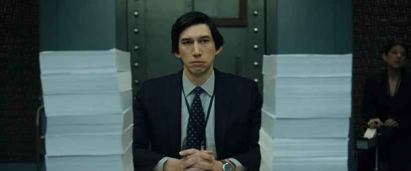 Adam Driver stars in the real-life post-9/11 political thriller THE REPORT (2019)