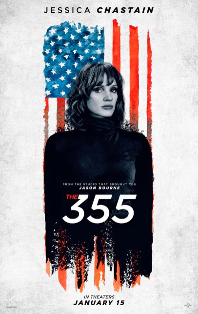 Jessica Chastain stars as Mace in the female action-spy thriller THE 355 (2021)
