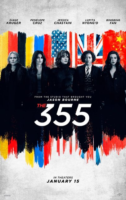 Actress/Producer Jessica Chastain leads an all-star female cast in the action-spy thriller THE 355 (2021)