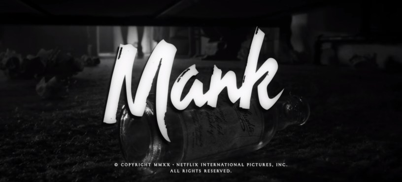 "A throwback title slate for MANK (2020), Netflix's ""writing of CITIZEN KANE"" biopic from director David Fincher."