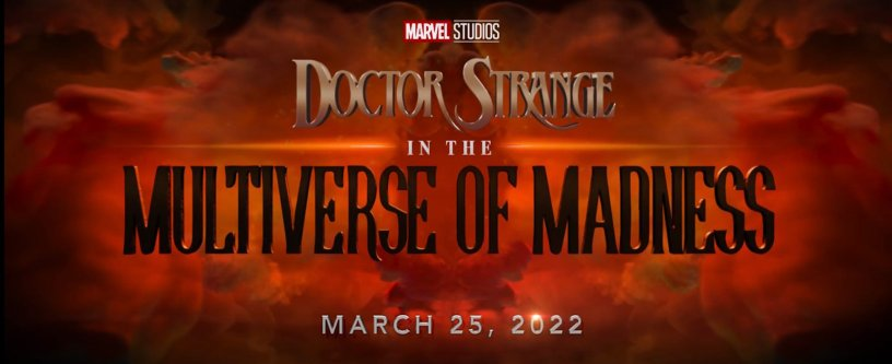 DOCTOR STRANGE IN THE MULTIVERSE OF MADNESS Logo Title and Date
