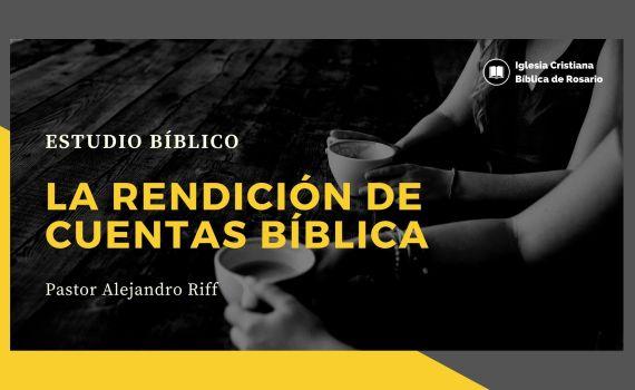la rendicion de cuentas biblica
