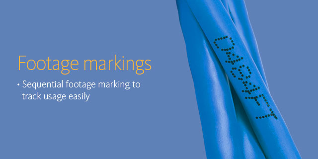 Footage markings •Sequential footage marking to track usage easily