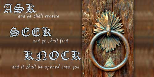 """""""How to Pray (Ask): Ask, Seek, Knock"""""""