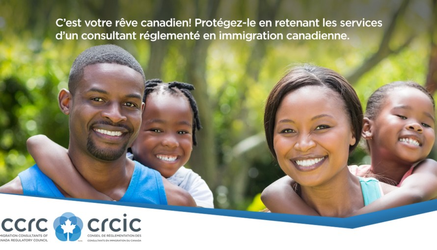 Image of Ad for It's Your Canadian Dream! Protect is by using a Regulated Canadian Immigration Consultant in French