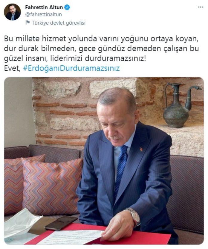 Fahrettin Altun: Erdoğan ı durduramazsınız #1