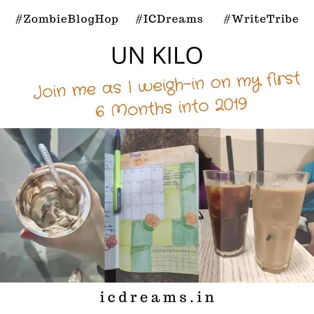 UN KILO #ZombieBlogHop #ICDreams