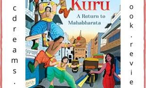 Misters Kuru – Return to Mahabharata – Book Review