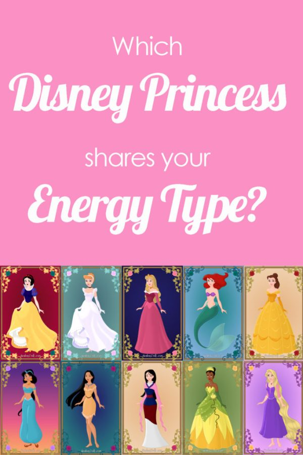 Which Disney Princess Shares Your Energy Type? Take this Disney Princess Quiz and find out which one is most like you!