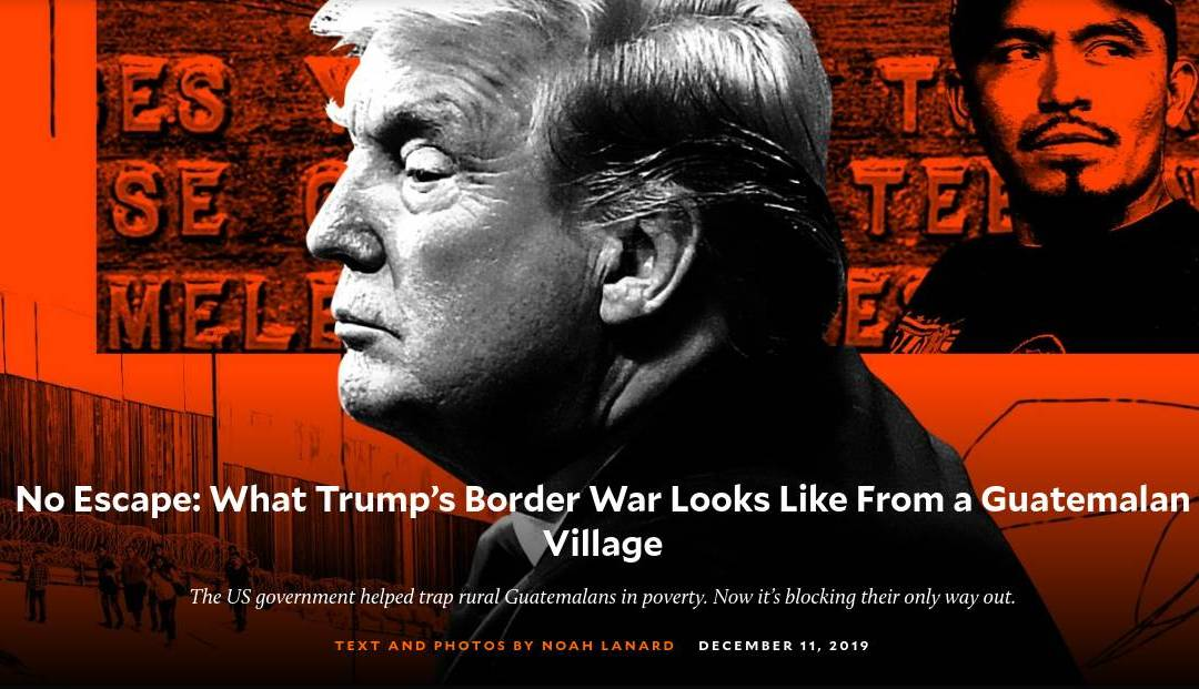 No Escape: What Trump's Border War Looks Like From a Guatemalan Village