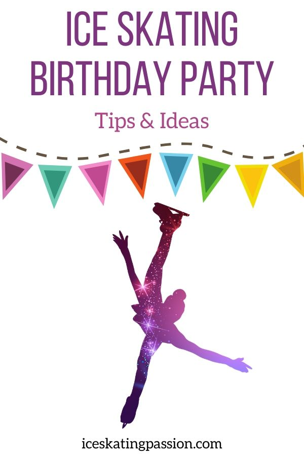 All You Need To Plan An Ice Skating Birthday Party Ideas Tips