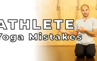 Yoga for Athletes Most Common Mistakes