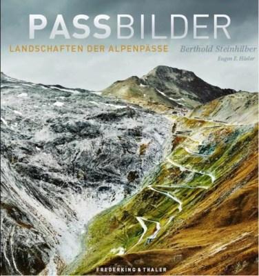Passbilder - Landschaften der Alpenpässe 2