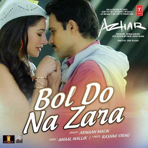 bol do na zara lyrics azhar - armaan malik songs lyrics