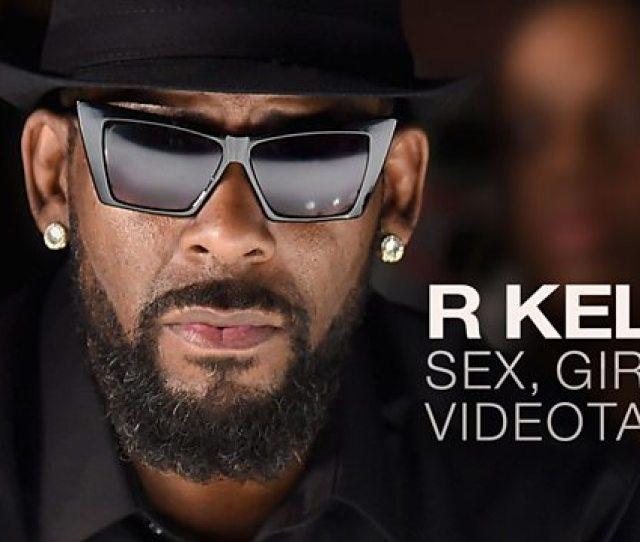 R Kelly Sex Girls Videotapes