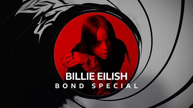 Billie Eilish James Bond Special on BBC Radio 1